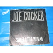 """SWEET LITTLE WOMAN / LOOK WHAT YOU'VE DONE - 7"""""""