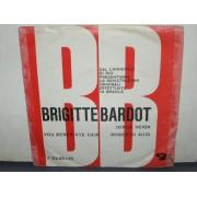 """BRIGITTE BARDOT / VOU BEBER ATE CAIR - 7"""""""
