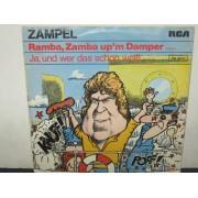 RAMBA,ZAMBA UP'M DAMPER / JA,UND WER DAS SCHON WEIB