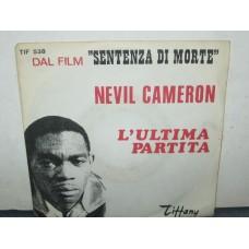 L'ULTIMA PARTITA / PREGHIERA NEGRA - NEVIL CAMERON