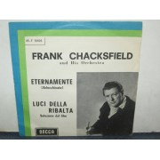 ETERNAMENTE / LUCI DELLA RIBALTA - FRANK CHACKSFIELD