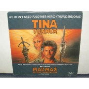 WE DON'T NEED ANOTHER HERO (THUNDERDOME) - TINA TURNER